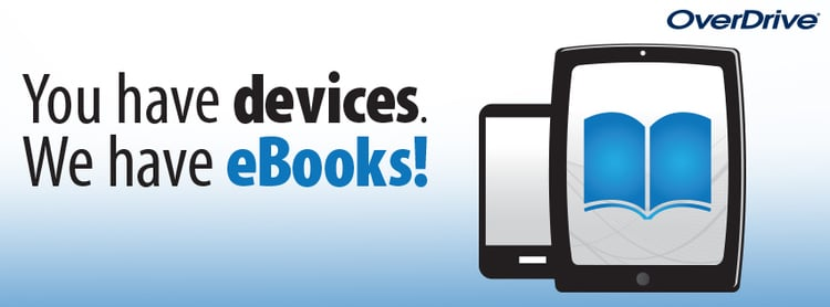 """OverDrive logo stating """"You have devices. We have eBooks!"""""""