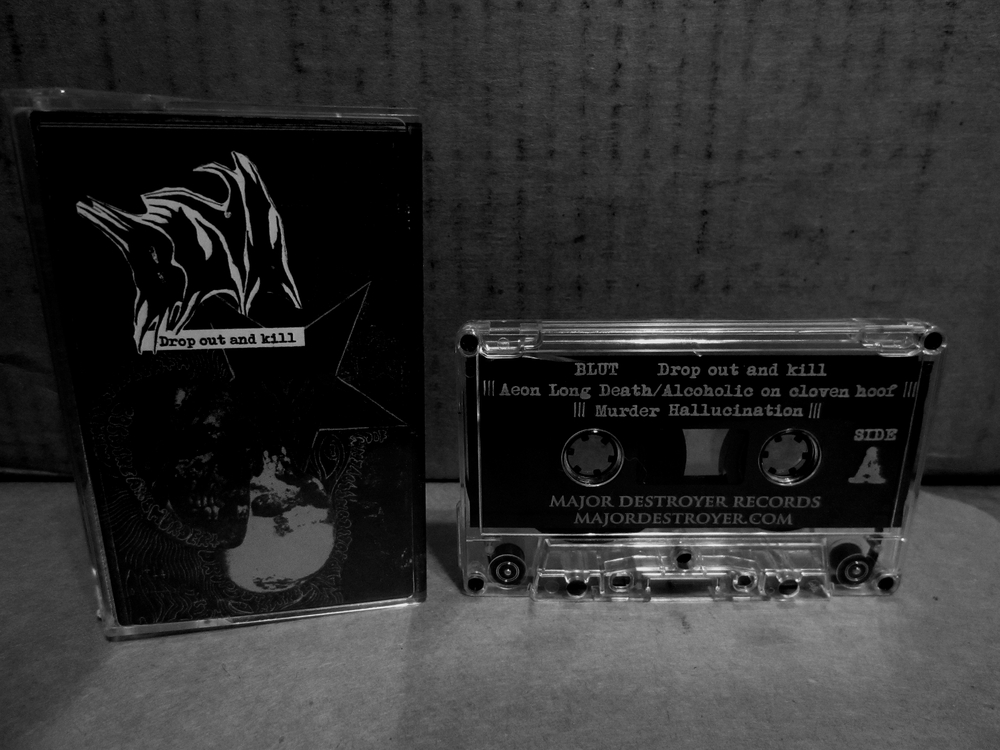 Blut - Drop Out and Kill cassette