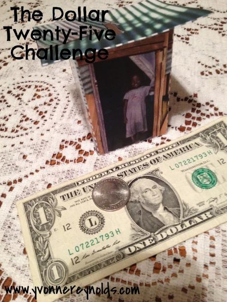 The Dollar Twenty-Five Challenge