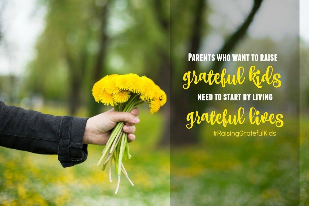 #RaisingGratefulKids