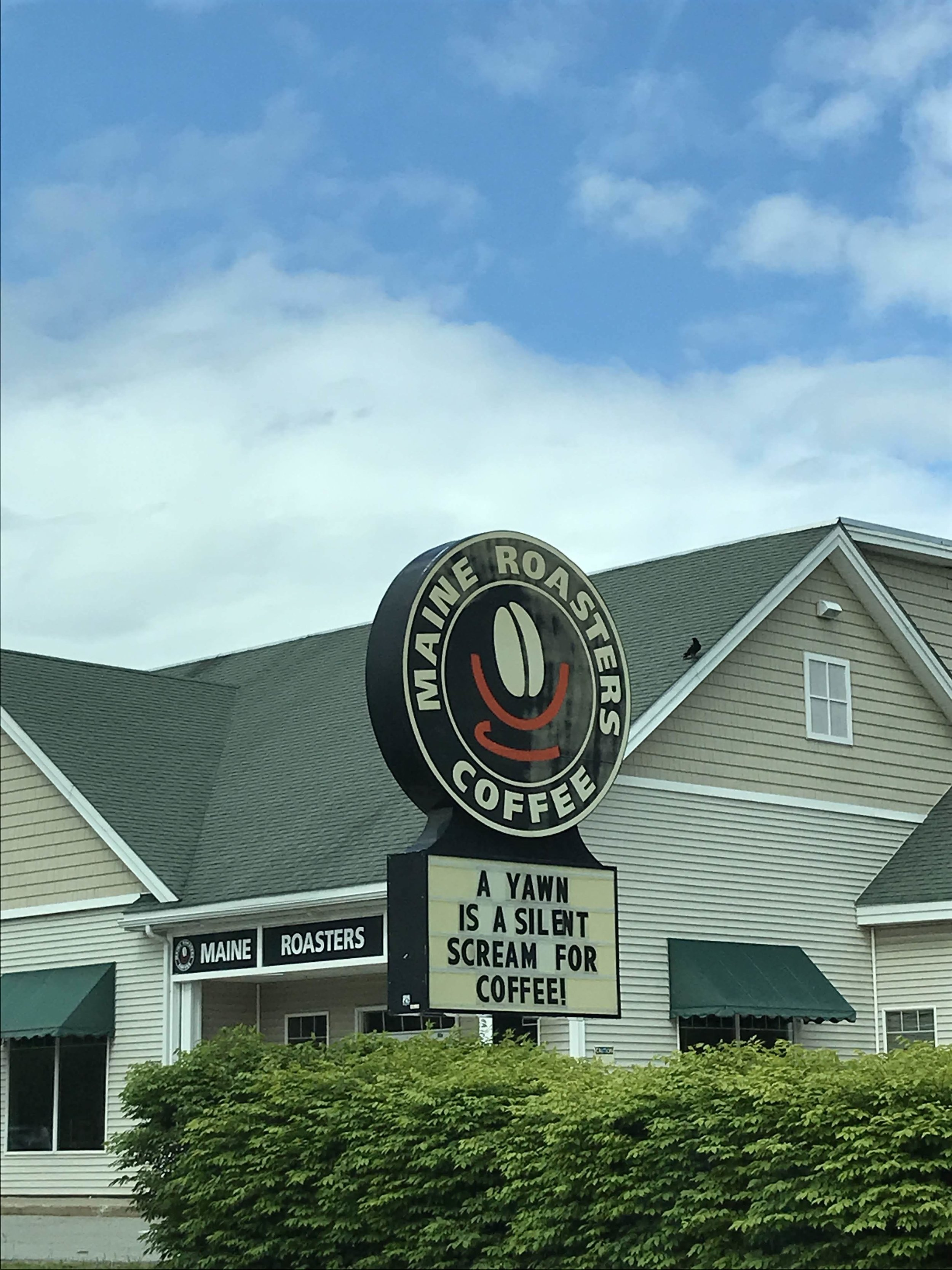 Coffee sign in Maine