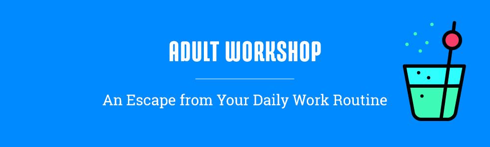 Adult Workshop Banner.png