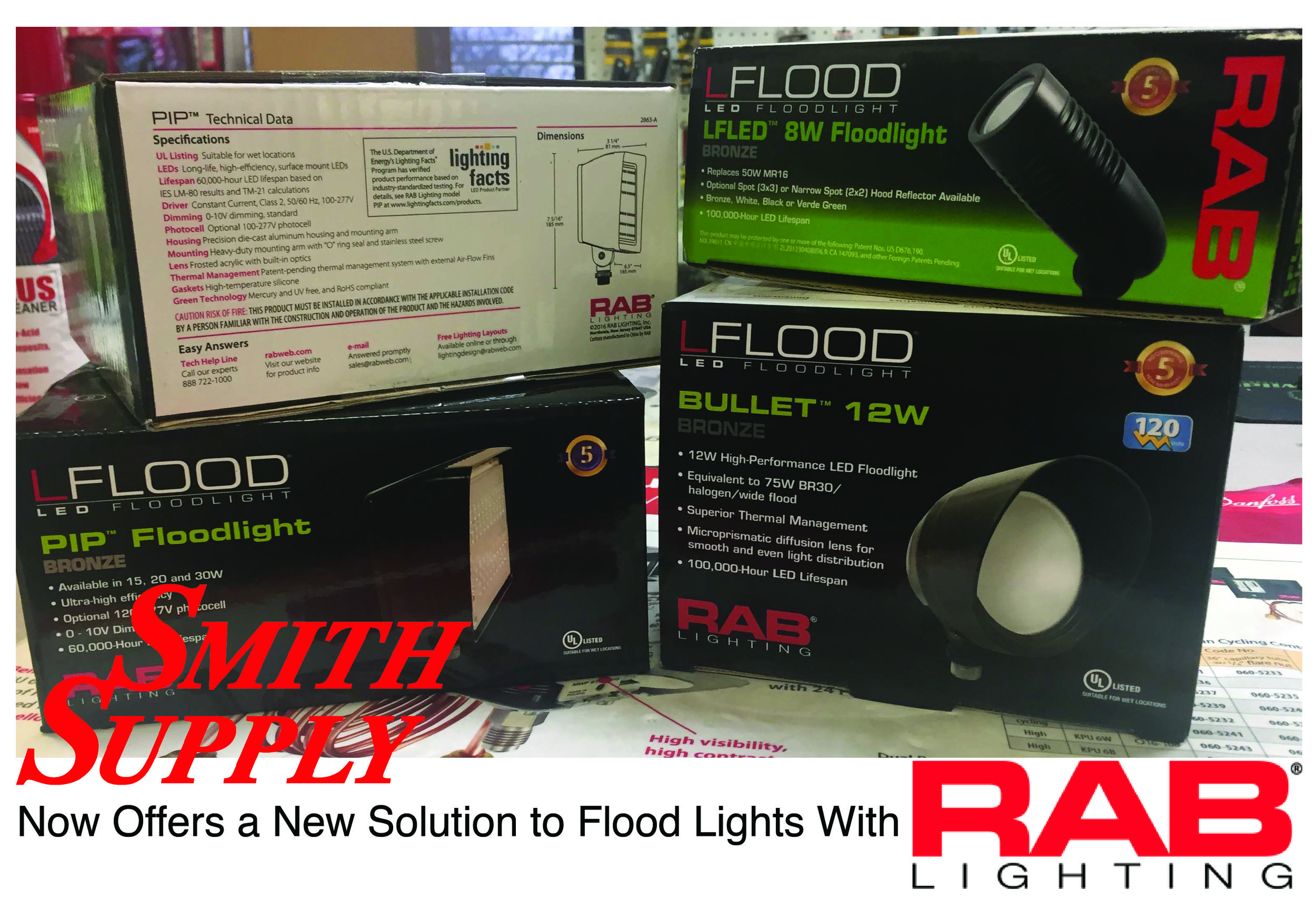 Smith Supply knows that LEDs are the best way to go. We now offer the RAB LFlood lights to light up your business or home. Stop in and talk to a salesperson to get your flood lights up to date.
