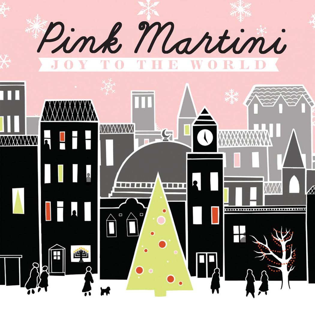 Joy to the World - Pink Martini