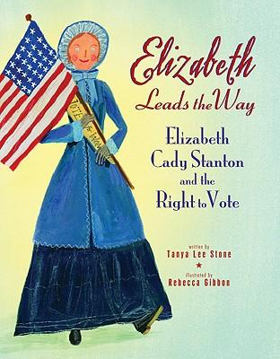ELIZABETH CADY STANTON  – who was tireless as a suffragette, abolitionist and mother.