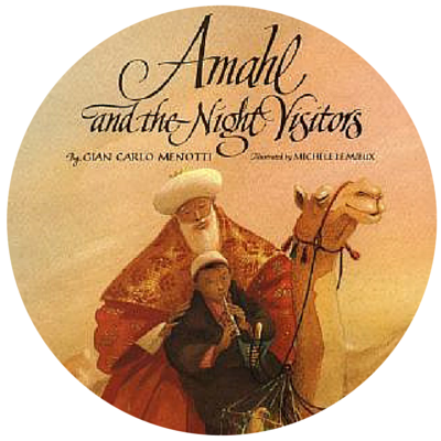 AMAHL AND THE NIGHT VISITORS  - This is the picture book version of the children's opera. It's long and detailed but wonderful to read aloud either before or after watching the opera itself. We saw it live many years ago and have had a jar of licorice out every year at Christmas time since – you'll see why if you read the book