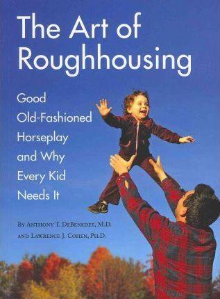 the art of roughhousing 317x430.jpg