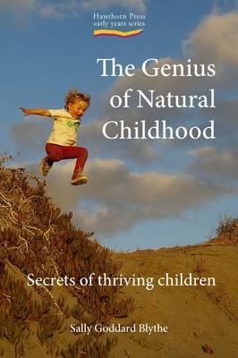 the genius of natural childhood.jpg