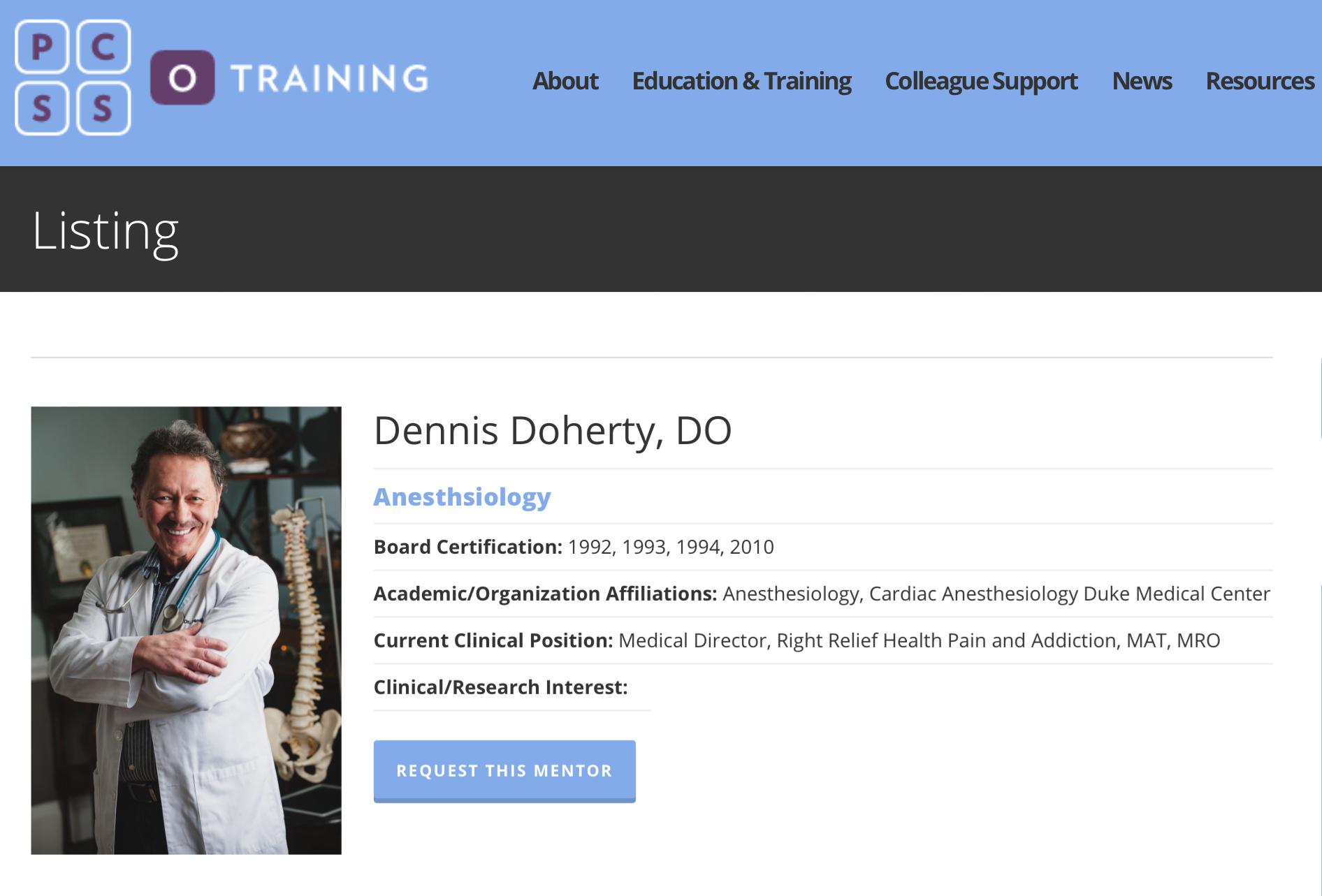 As of June 2017, Dr. Doherty joined a special group of physicians as he was selected to be a mentor for the PCSS-O Colleague support Program.    For more info on this great collaboration, supported by PCSS-O, the AMA, SAMHSA and many more, you can visit http://pcss-o.org/colleague-support/mentor-directory/