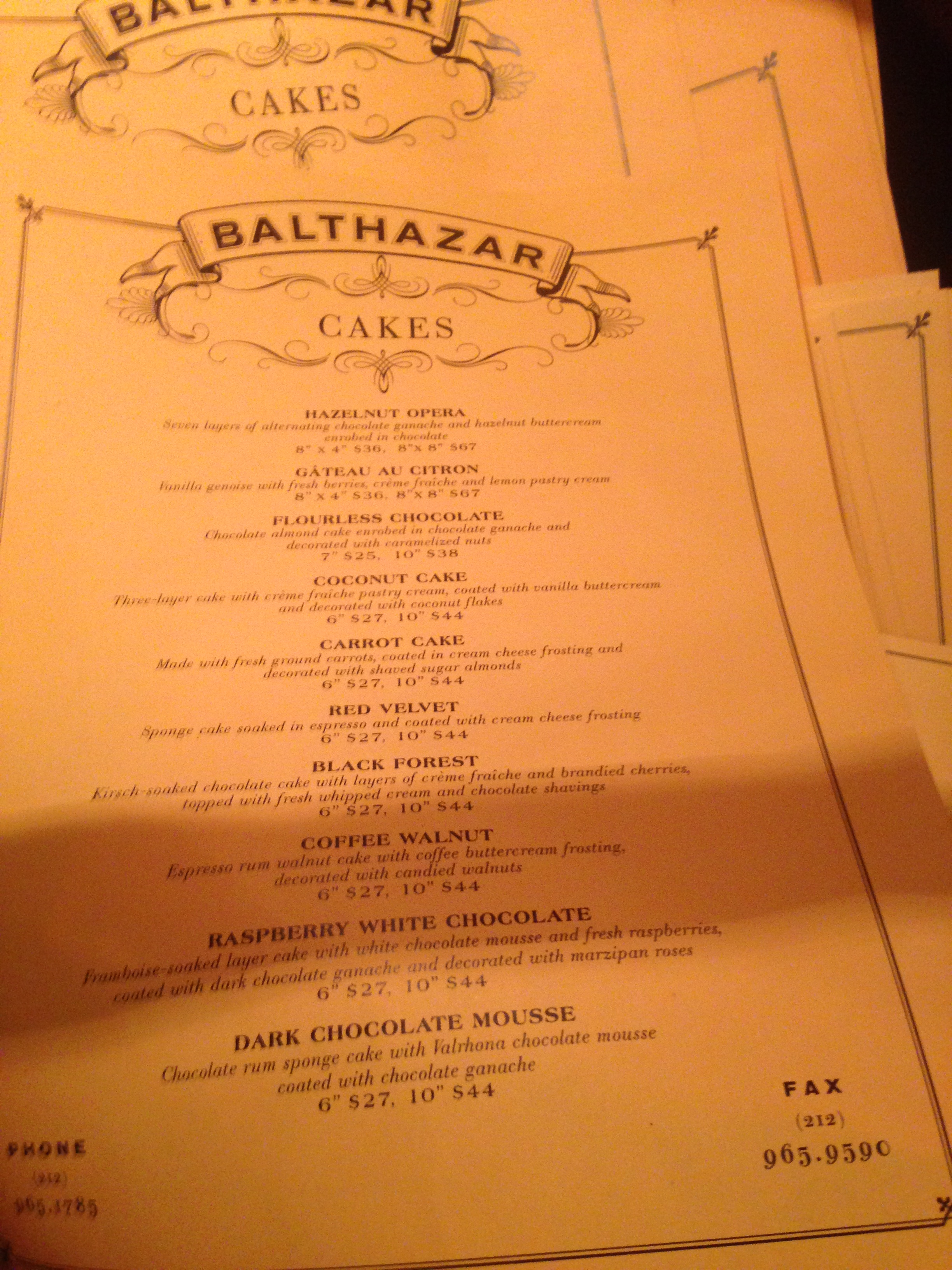 Sweets to try at  Balthazar.     80 Spring St, in Soho. (212) 965-1414 for reservations.