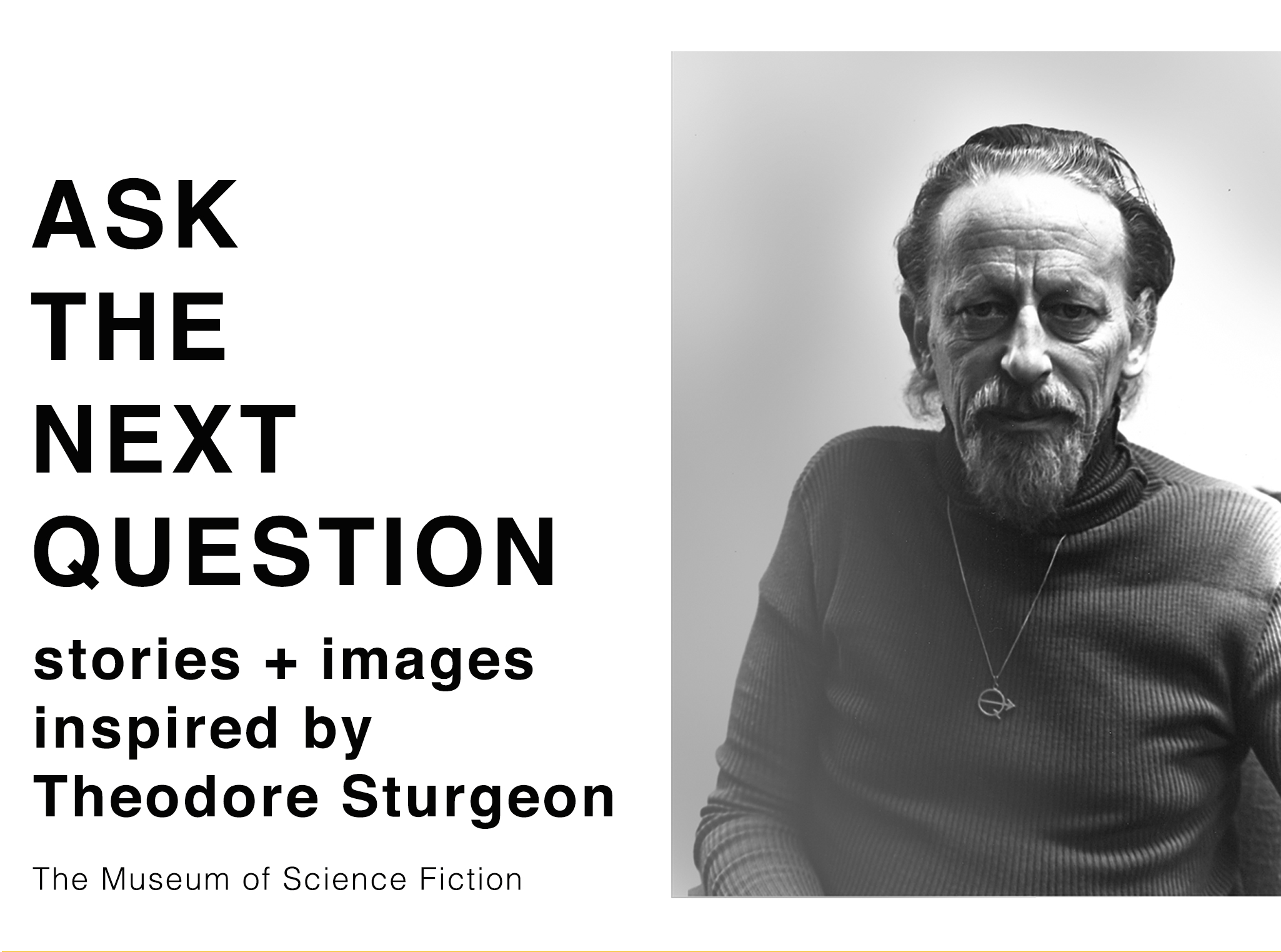 """Image of Sturgeon wearing his  """"Ask the next question""""  necklace, courtesy of the Theodore Sturgeon Literary Trust."""
