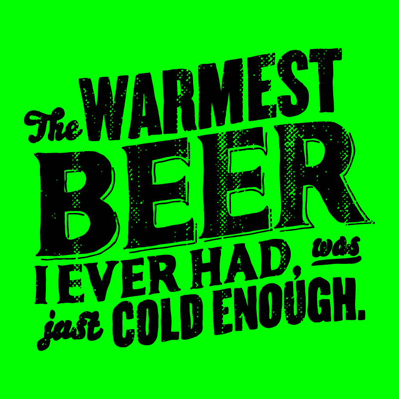 The warmest beer