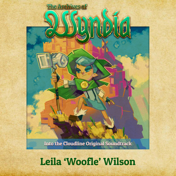The Archives of Wyndia Into the Cloudline Original Soundtrack by Leila 'Woofle' Wilson