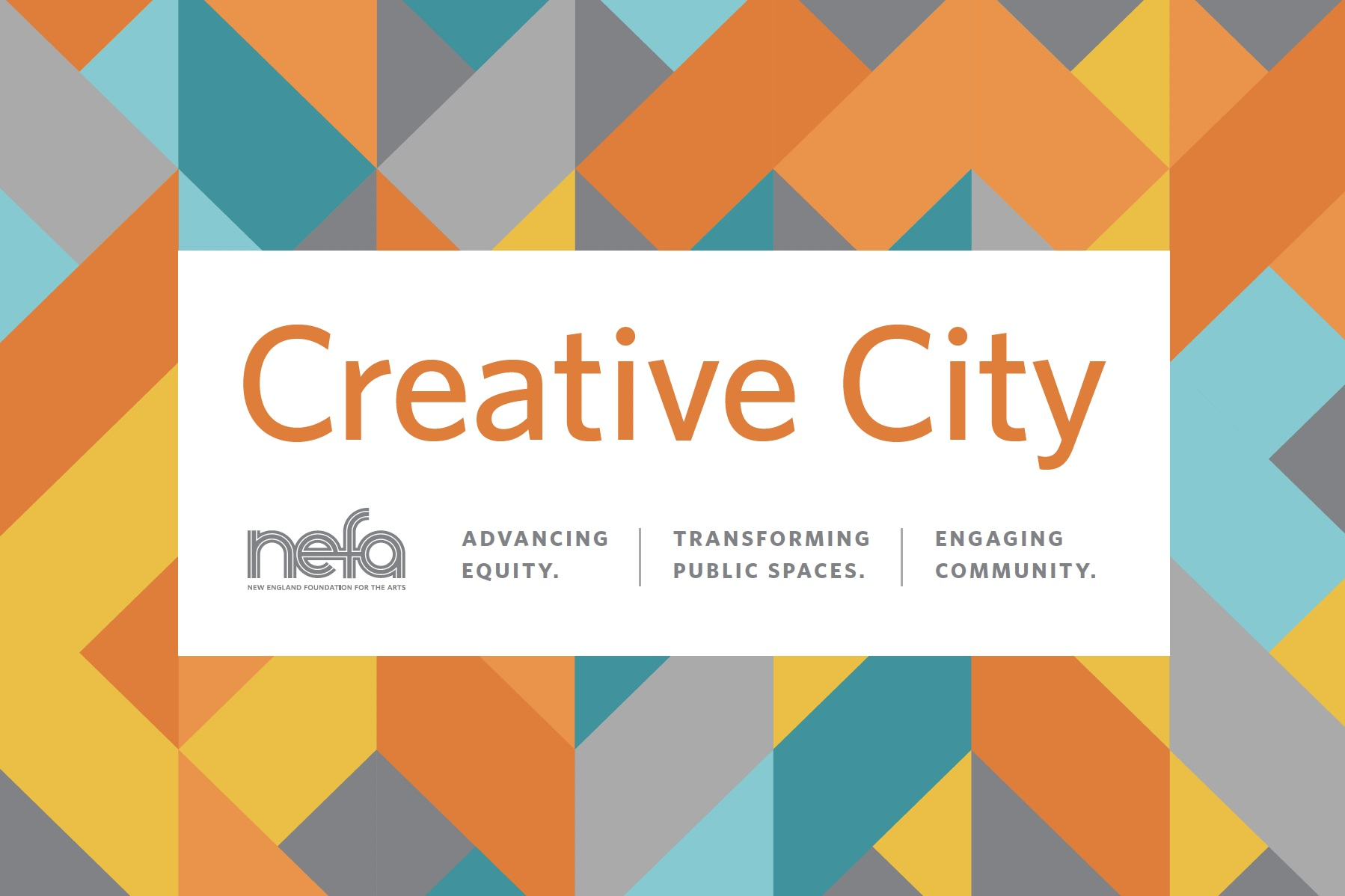 WBUR The Artery Article: NEFA And Barr Foundation Reveal Results Of Creative City Grant Program, Increase Award Amount. Read the whole article  here  and see the  report here