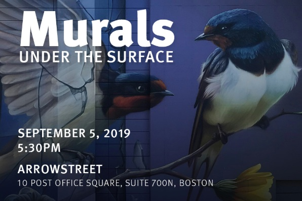 Murals – Under the Surface panel discussion at Arrow Street. Sept. 5 at 5:30pm