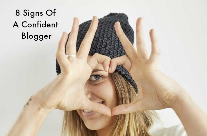 8-Signs-Of-A-Confident-Blogger