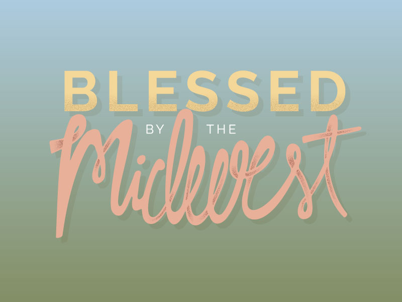 Blessed by the Midwest - An Illustration Project