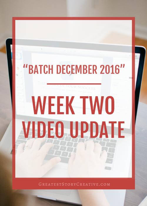 Batch December Week 2 Video Update, Greatest Story Creative
