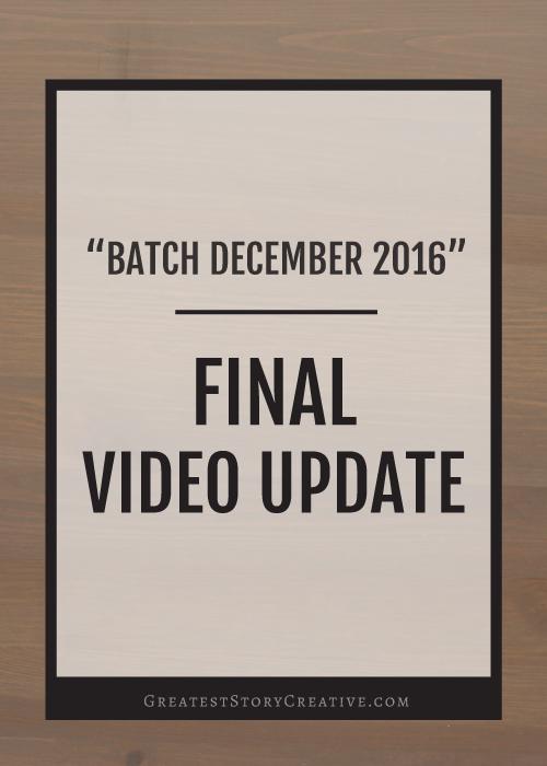 Batch December Final VIdeo Update   Greatest Story Creative