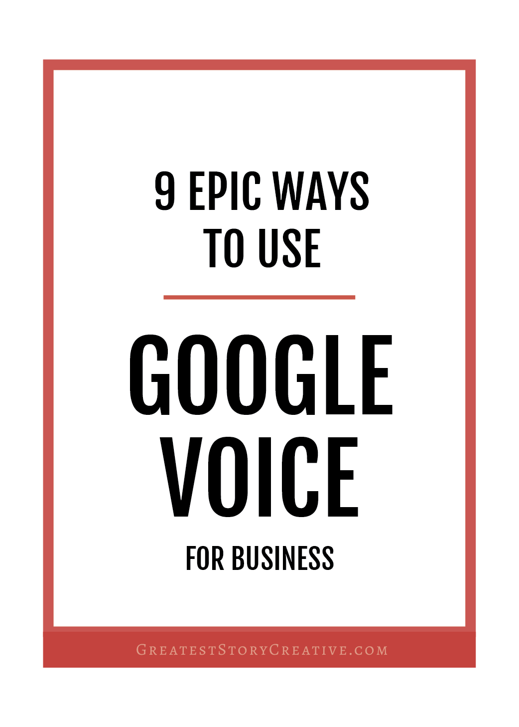 9 Ways to Use Google Voice for Your Business or Side Business   Greatest Story for Business Blog