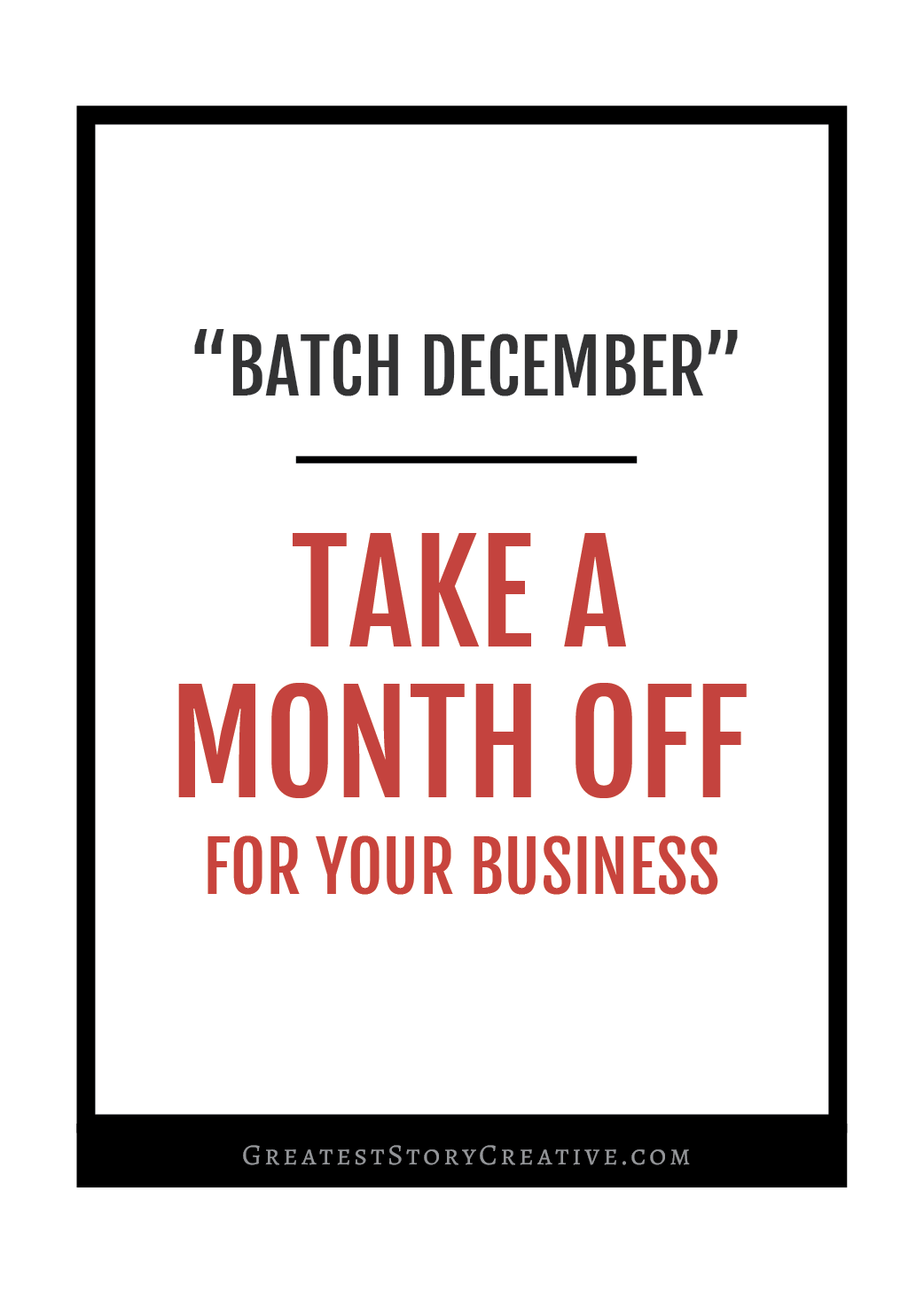 How to Take a Full Month Off For Business Development (GS Batch December) | Greatest Story for Business Blog