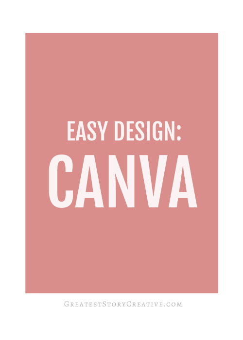 The 411 on Ways You Can Use Canva to Make More Professional Graphics for Your Business and Career | Greatest Story for Business Blog