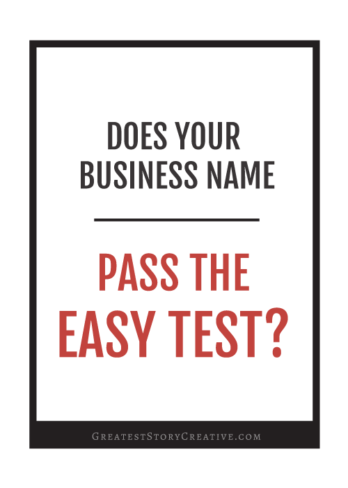 "Does your small business name? Try it again our ""easy test"" for naming 
