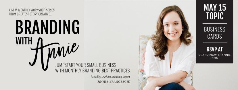 """""""Branding with Annie"""" Raleigh-Durham Monthly Branding Workshop Series with Annie Franceschi"""