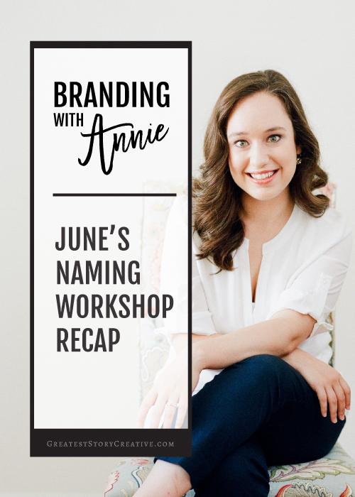 """Branding with Annie"" Naming Workshop Recap | Greatest Story Creative Blog"