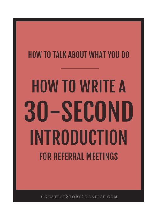 How to Write a 30-second intro for referral meetings