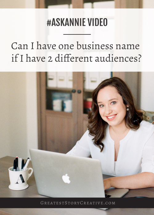 Can-I-have-1-business-name-if-I-have-2-distinct-audiences.jpg