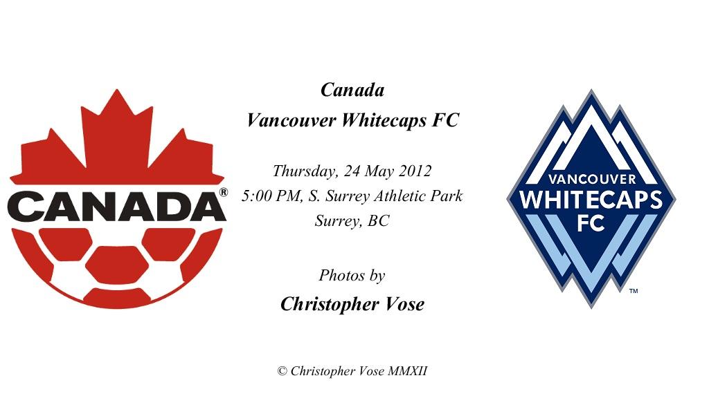 2012-05-24 Friendly; Canada v Vancouver Whitecaps FC.jpg