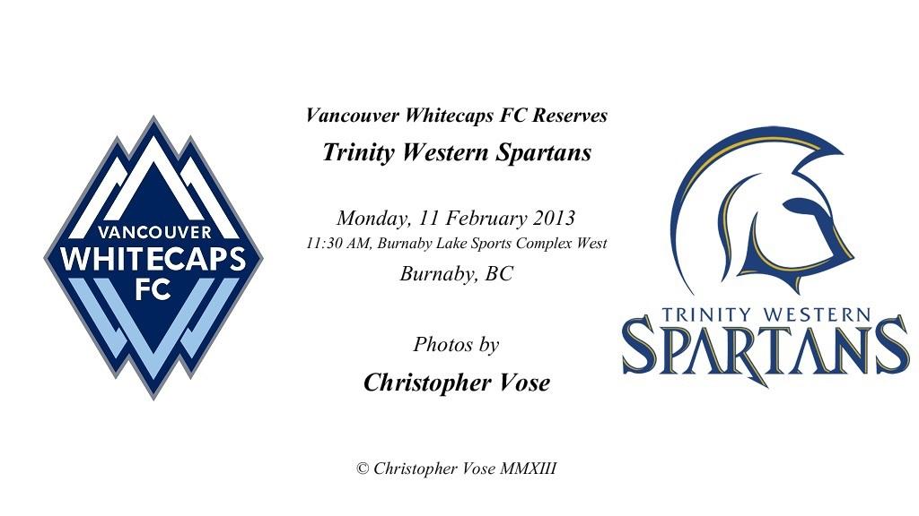 Friendly; Vancouver Whitecaps FC Reserves v Trinity Western Spartans.jpg