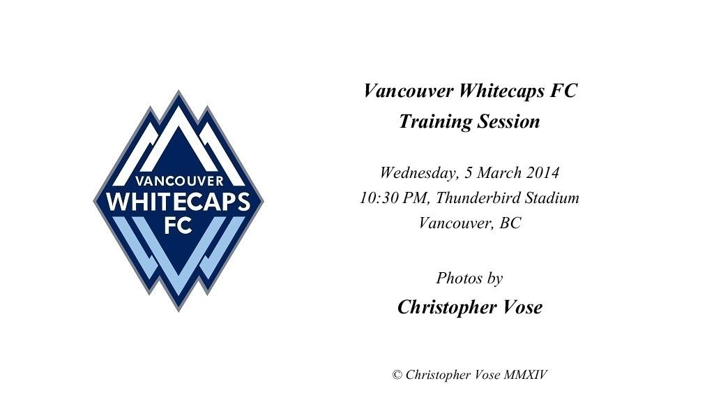 2014-03-05 Vancouver Whitecaps FC Training Session.jpg