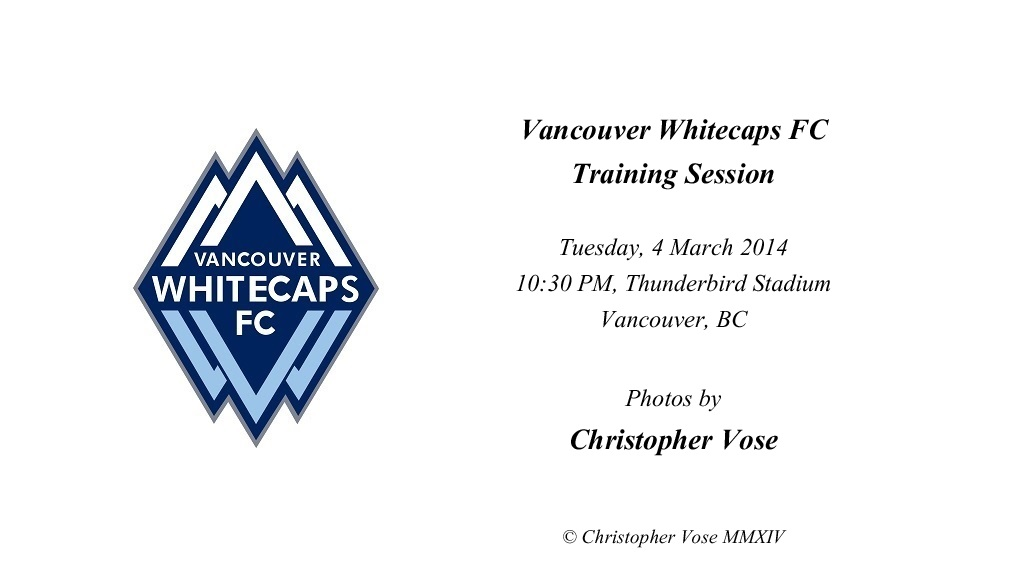 2014-03-04 Vancouver Whitecaps FC Training Session.jpg