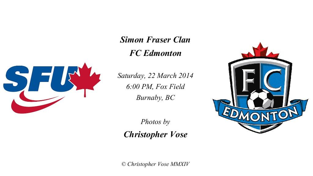 2014-03-22 Friendly; Simon Fraser Clan v FC Edmonton.jpg