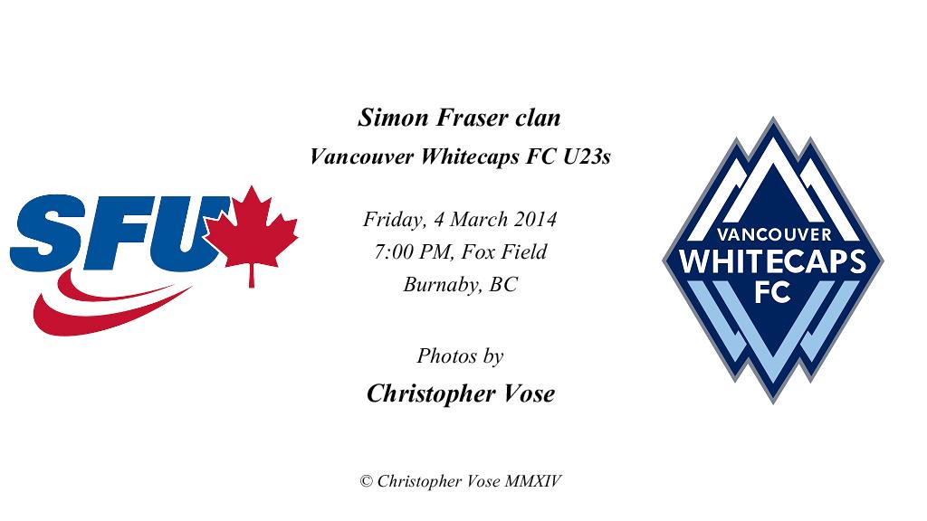 2014-04-04 Friendly; Simon Fraser Clan v Vancouver Whitecaps FC U23s.png