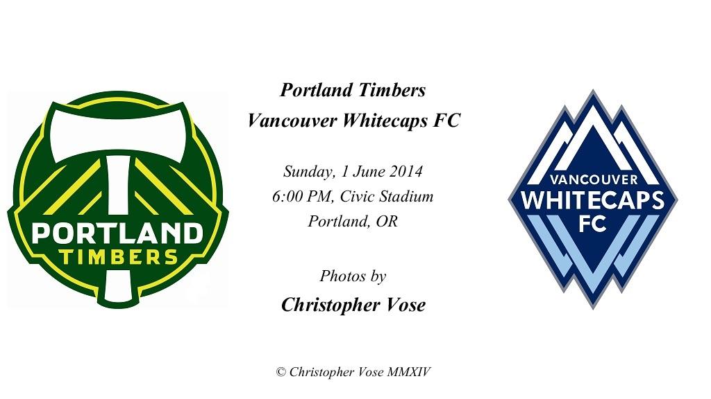 2014-06-01 Round 12; Portland Timbers v Vancouver Whitecaps FC.jpg