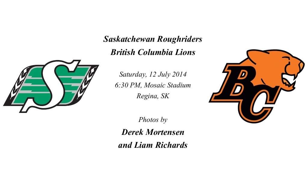 Round 03; Saskatchewan Roughriders v British Columbia Lions.jpg