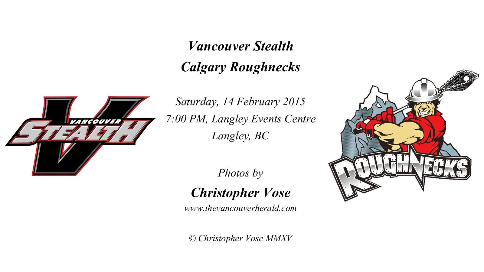 2015-02-14 Round 06; Vancouver Stealth v Calgary Rougnecks.jpg