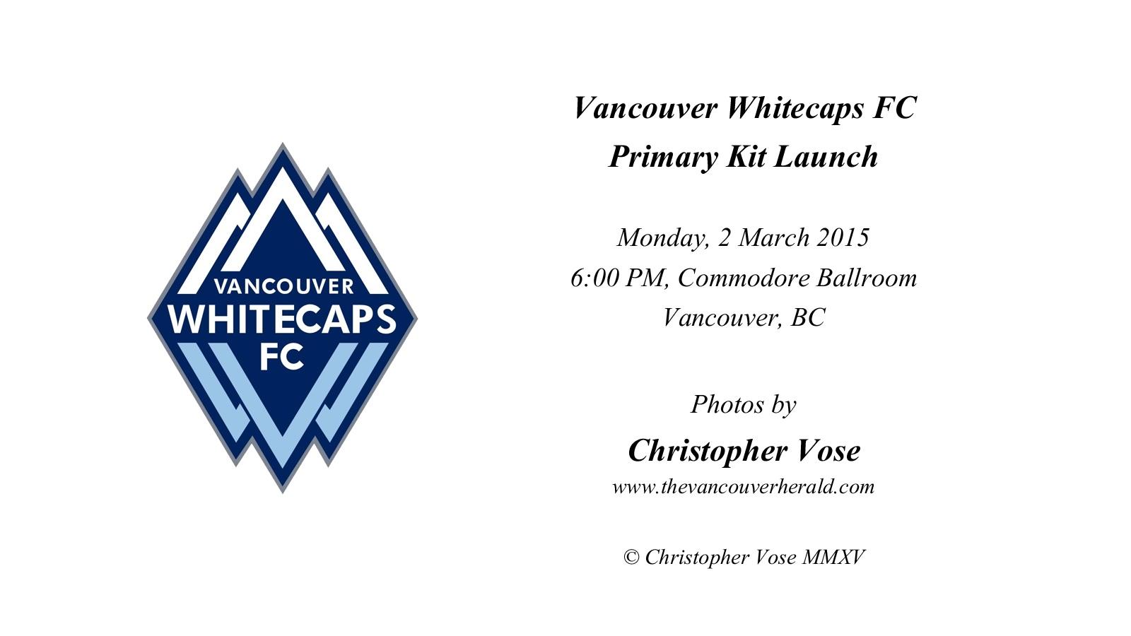 2015-03-02 Vancouver Whitecaps FC  Launch Primary Kit.jpg