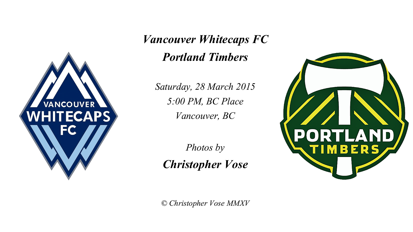 2015-03-28 Round 04; Vancouver Whitecaps FC v Portland Timbers.jpg