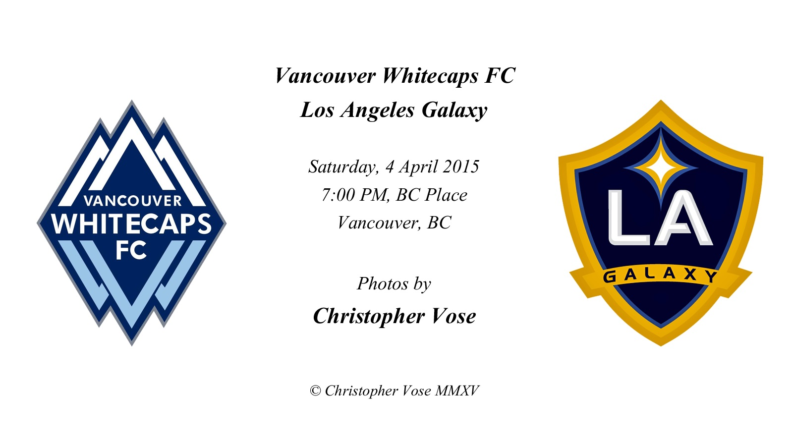 2015-04-04 Round 05; Vancouver Whitecaps FC v Los Angeles Galaxy.jpg