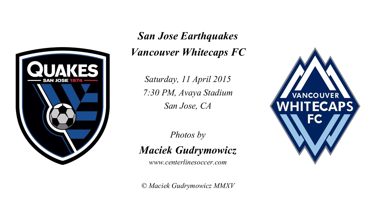 2015-04-11 Round 07; San Jose Earthquakes v Vancouver Whitecaps FC.jpg