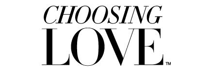 Choosing Love TM