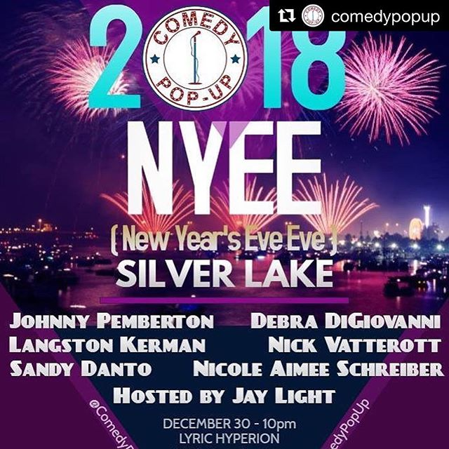 Come out to my last show of 2017 TONIGHT @ 10!!! ・・・ #Repost @comedypopup ・・・ SATURDAY NIGHT Comedy Pop-Up is in Silver Lake to celebrate New Years Eve's Eve at the @lyrichyperion. We have a great show featuring @nickvatterott @debradg @langstonkerman @nicoleaimee @sandydanto @johnny_pemberton @dietjay Tickets at www.ComedyPopUpLA.com #comedypopup #saturdaynight #newyearseveeve #SilverLake #losfiliz #echopark #losangeles #thingstodoinla #laweekly