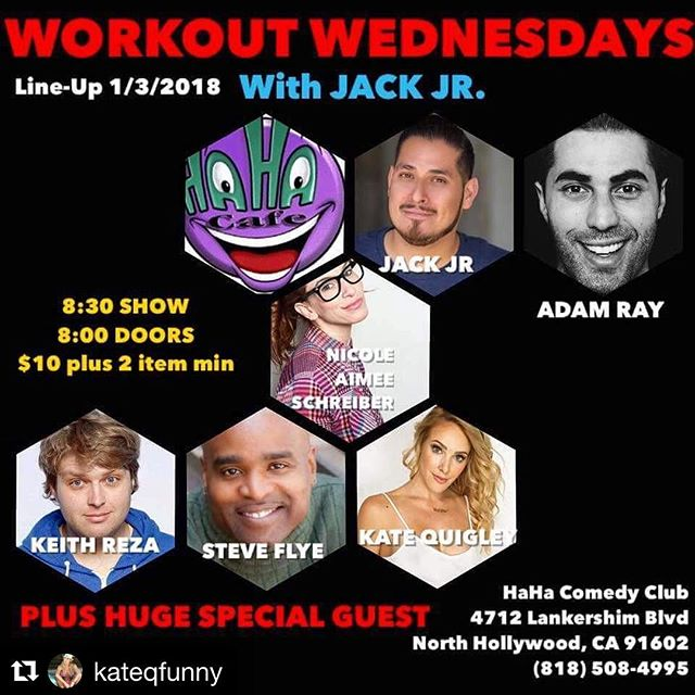 TONIGHT #WorkOutWednesdays at the @hahacafecomedy with @jackjrcomic @kateqfunny @adamraycomedy