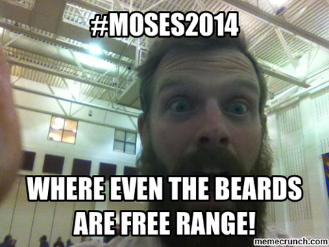 Here's a MOSES OFC 2014 meme for your enjoyment