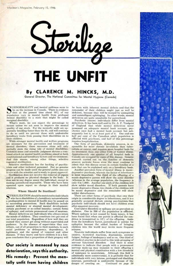 "Hincks' 1944 article, ""Sterilize the Unfit"", published an article in McLean's Magazine."