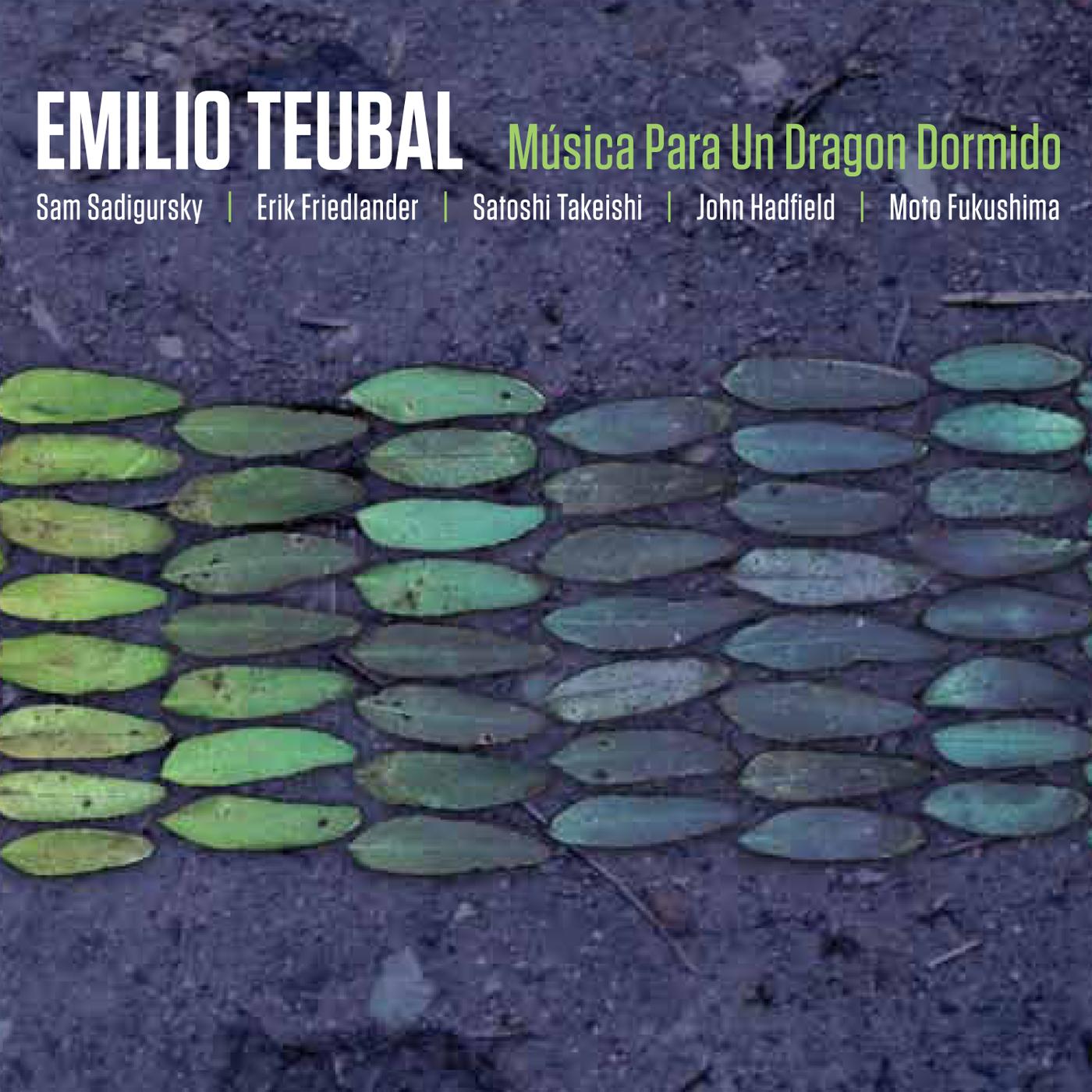Emilio Teubal: Musica Para Un Dragon Dormida